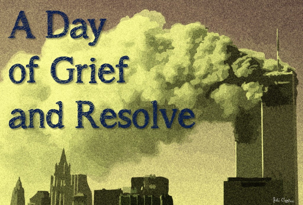 A Day of Grief and Resolve